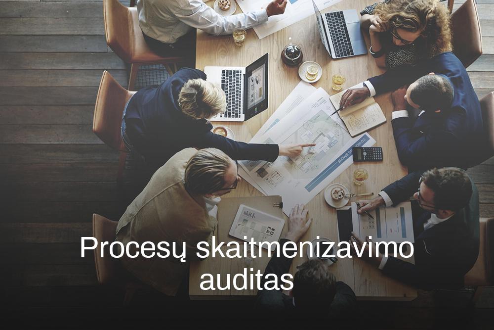 Procesų skaitmenizavimo auditas